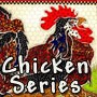 Chicken Series